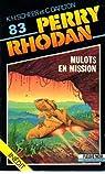 Perry Rhodan, tome 83 : Mulots en mission par Scheer Darlton  Kh C