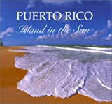 Puerto Rico Island in the Sun, Roger LaBrucherie, 0939302381