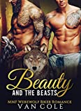 Beauty And The Beasts: MMF Werewolf Biker Romance