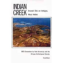Indian Creek; Arawak Site on Antigua, West Indies; 1973 Excavation by Yale University and the Antigua Archeological Society.