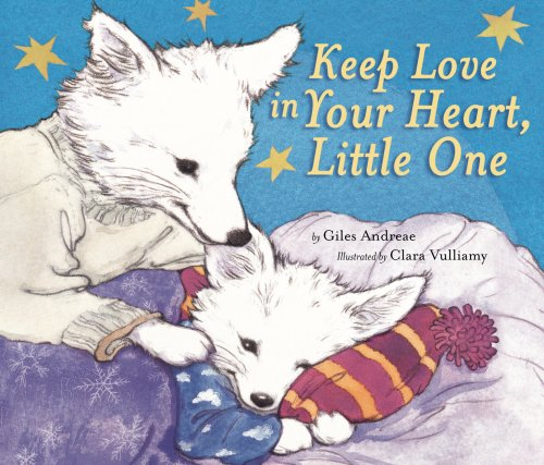 Keep Love in Your Heart, Little One pdf epub