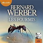 Les Fourmis | Livre audio Auteur(s) : Bernard Werber Narrateur(s) : Arnaud Romain