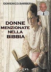 Donne menzionate nella Bibbia (Italian Edition)