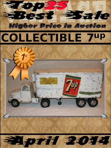 April 2014 - Collectible 7up - Top25 Best Sale - Higher Price in Auction