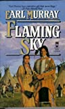img - for Flaming Sky (The Buffalo Song) book / textbook / text book