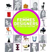 Femmes designers: Un siècle de créations