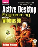Learn Microsoft Active Desktop Development with the Internet Client SDK, Nathan Wallace, 1556226284