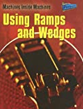 Using Ramps and Wedges, Wendy Sadler, 141091447X