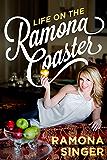 Life on the Ramona Coaster