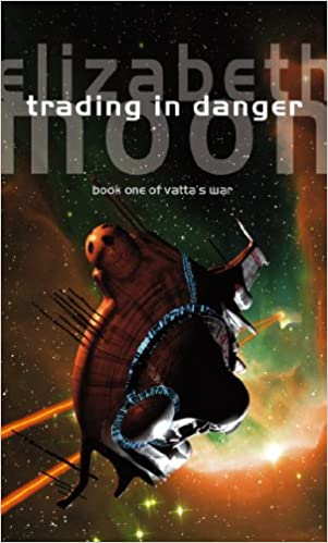 Trading In Danger: Vattas War: Book One