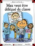 """Afficher """"Max et Lili n° 73 Max veut etre délégué de classe"""""""