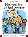 Max veut être délégué de classe par Saint-Mars