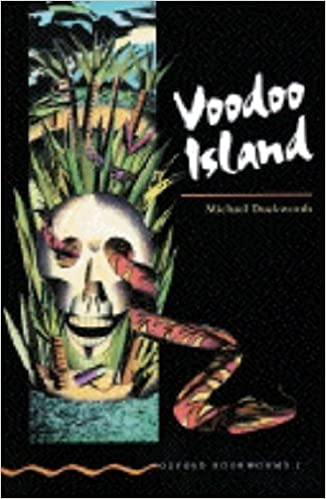 Voodoo Island (Oxford Bookworms)