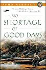 No Shortage of Good Days (John Gierach's Fly-fishing Library)