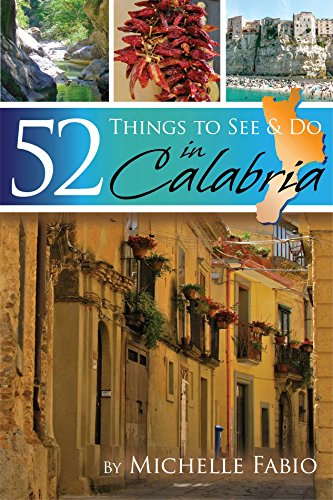 Calabria Travel Guide: 52 Things to See & Do in Calabria (Best Time To Travel To Sicily)