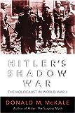 Hitler's Shadow War, Donald M. McKale, 0815412118