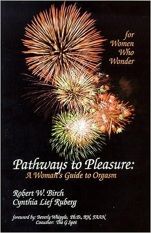 Guide orgasm pathway pleasure womans
