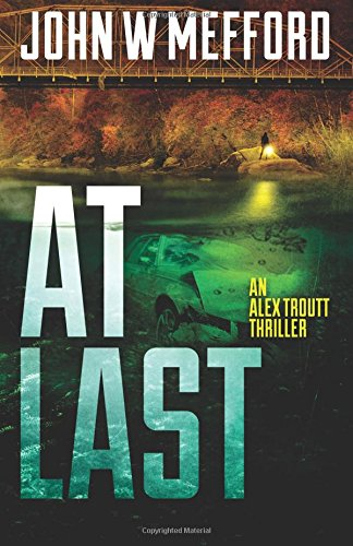 AT Last (An Alex Troutt Thriller, Book 6)