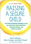 Raising a Secure Child: How Circle of...