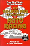 The Golden Age of Wisconsin Auto Racing, Dale Grubba, 1878569678