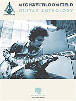?DOC? Michael Bloomfield Guitar Anthology (Guitar Recorded Versions). stands Market Purpose hacia Rejilla Potosi