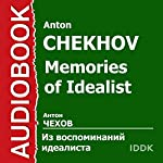From the Memoirs of an Idealist [Russian Edition] | Anton Chekhov