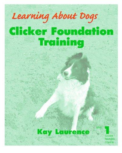 Clicker Foundation Training: Level 1 pdf
