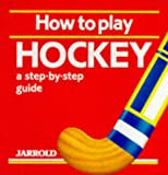 How to Play Hockey, Mike Shaw and Liz French, 0711704902