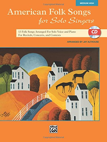 American Folk Songs for Solo Singers: Medium High Voice (Book & CD)