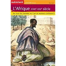 L' Afrique XVIIIe-XXIe siècle