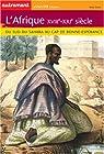 L'Afrique XVIIIe-XXIe siècle. Du Sud du Sahara au Cap de Bonne-Espérance par Goerg