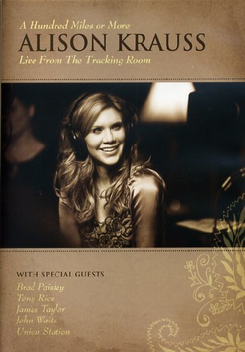 Alison Krauss - Alison Krauss: A Hundred Miles or More: Live From the Tracking Room (DVD)