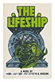 The Lifeship, Gordon R. Dickson and Harry Harrison, 0060117648