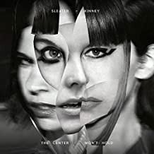 Sleater-Kinney - 'The Center Won't Hold'