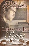 Lessons in Power (Cambridge Fellows Mysteries, Book 4)