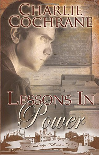 Lessons in Power (Cambridge Fellows Mysteries, Book 4) by Samhain Publishing