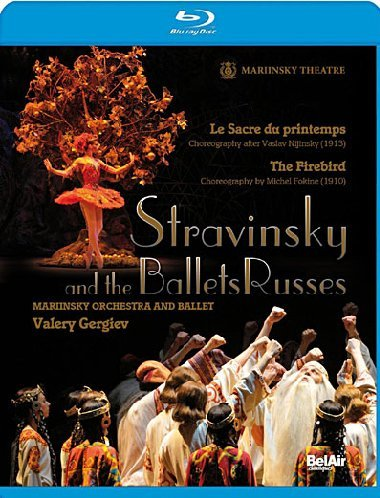 (Stravinsky and the Ballets Russes: The Firebird/Le Sacre du Printemps [Blu-ray])