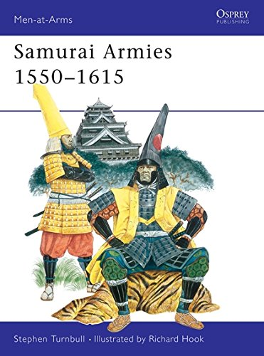 Samurai Armies 1550-1615 (Men-at-Arms)