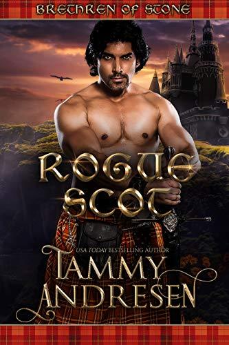 Rogue Scot: Scottish Historical Romance (Brethren of Stone) by [Andresen, Tammy]