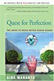Quest for Perfection, Gina Maranto, 0595008054