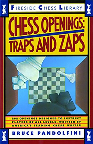 Chess Traps - Chess Openings: Traps And Zaps (Fireside Chess Library)