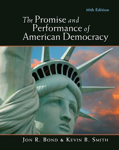 Bundle: The Promise and Performance of American Democracy, 10th + Latino-American Politics Supplement by Bond Jon R. Smith Kevin B. (2011-01-10) Paperback
