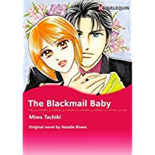 THE BLACKMAIL BABY (Harlequin comics)