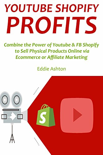 Amazon com: YOUTUBE SHOPIFY PROFITS: Combine the Power of