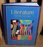 Literature Across Cultures : Student Edition, Hardcover School Binding, Gillespie, 0321277716