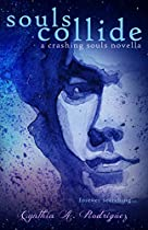 Souls Collide (crashing Souls Book 2)