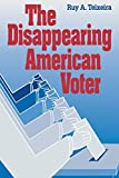 img - for The Disappearing American Voter book / textbook / text book