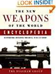 The New Weapons of the World Encyclop...
