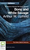 img - for Bony and White Savage (Detective Inspector Napoleon Bonaparte) book / textbook / text book