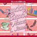 Sundy Brunch Audiobook by Norma Jarrett Narrated by Sharon Washington